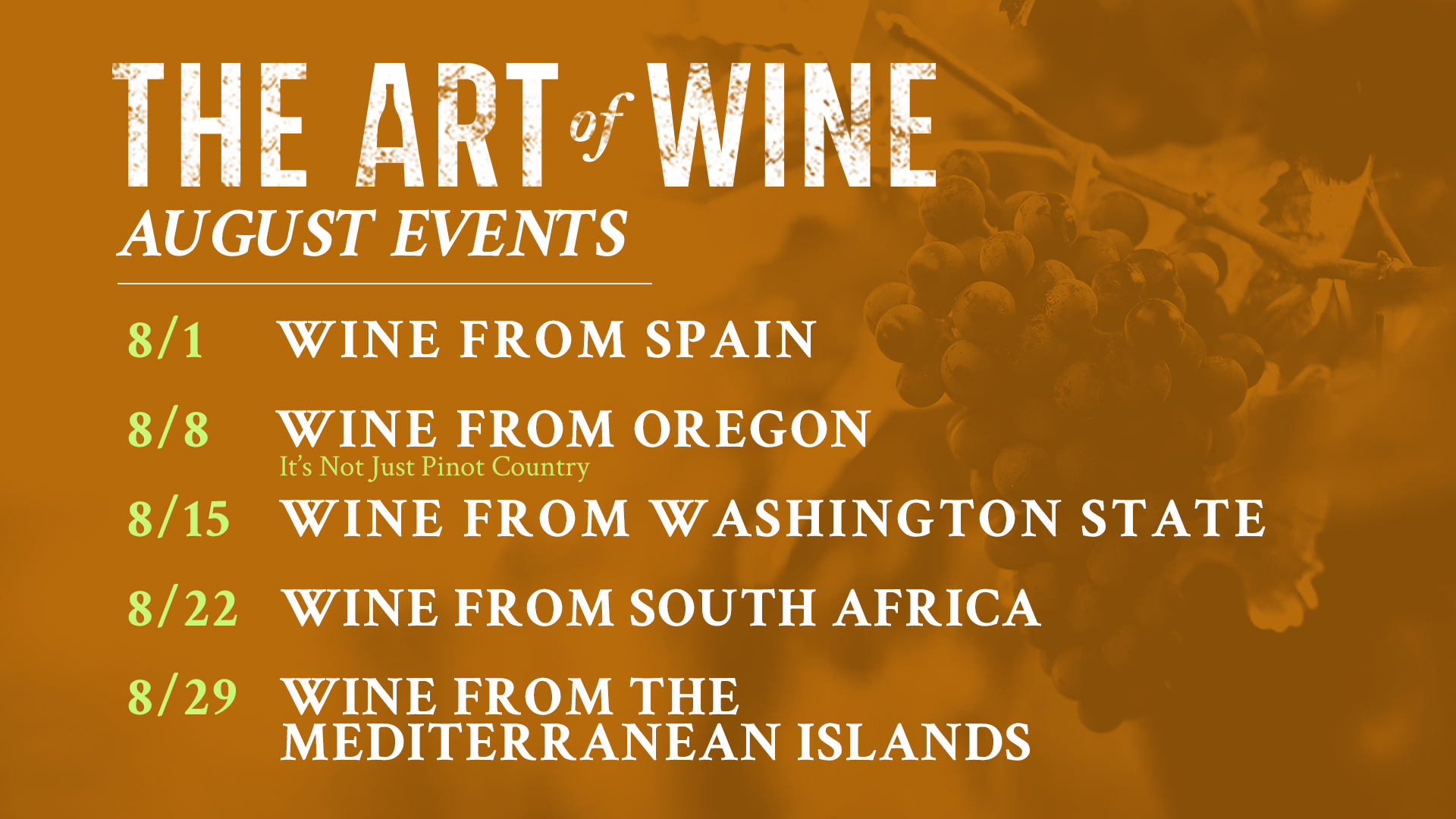 The Art of Wine August Events